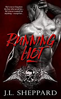 Running Hot (Hell Ryders MC Book 2) by [Sheppard, J.L.]