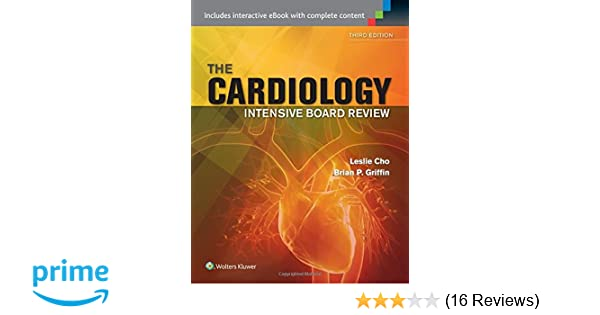 Cardiology intensive board review leslie cho md brian p griffin cardiology intensive board review leslie cho md brian p griffin md facc 9781451176711 amazon books fandeluxe Images