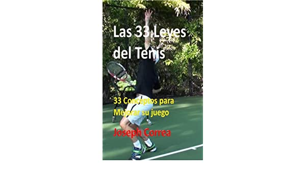 Amazon.com: Las 33 Leyes del Tenis: 33 Conceptos para ...