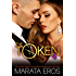 The Token (#4): Alpha Billionaire Dark Romance