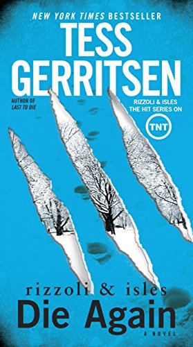 Die Again: A Rizzoli & Isles Novel by [Gerritsen, Tess]