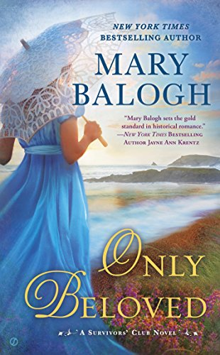 Only Beloved (A Survivors' Club Novel) by [Balogh, Mary]