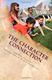 The Character Connection, Anjanette Sabin and Michelle Baumgartner, 149286207X