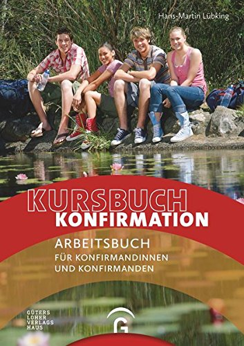 kursbuch-konfirmation-ein-arbeitsbuch-fr-konfirmandinnen-und-konfirmanden-ringbuch-loseblatt