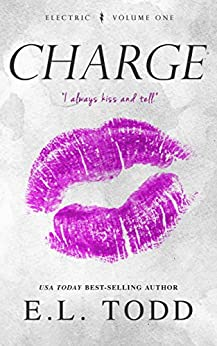 Charge (Electric Series #1) by [Todd, E. L.]