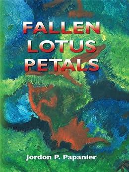 Fallen Lotus Petals by [Papanier, Jordon]