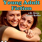 Writing Young Adult Fiction: For New Indie Writers and Authors: Transcend Mediocrity, Book 34
