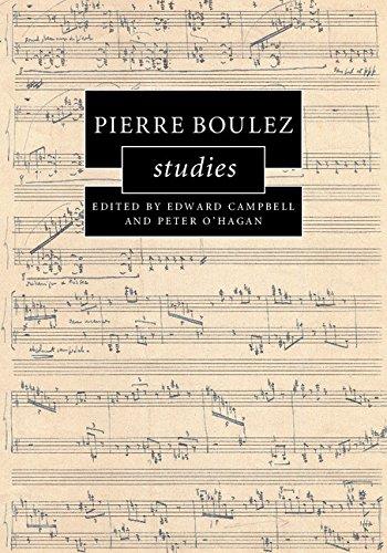 Pierre Boulez Studies (Cambridge Composer Studies)