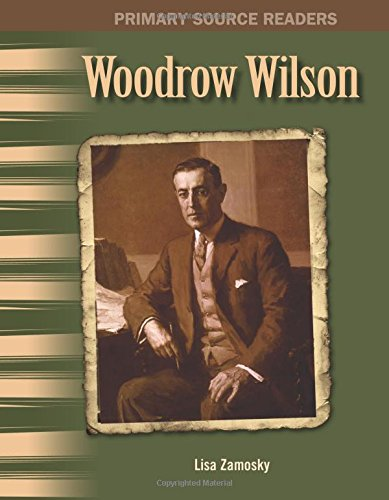 Download Woodrow Wilson: The 20th Century (Primary Source Readers) ebook