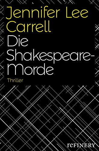 Die Shakespeare-Morde (German Edition) (Interred With Their Bones By Jennifer Lee Carrell)
