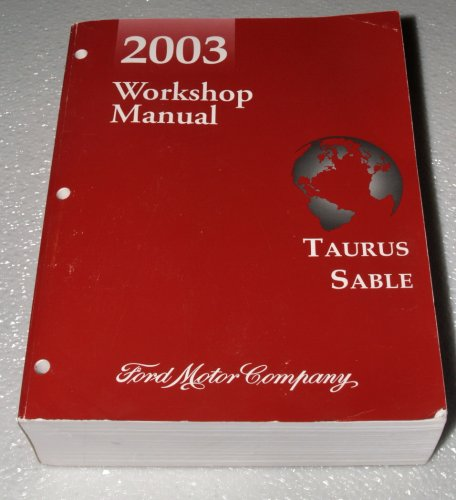 Oem Taurus Sable (2003 Ford Taurus, Mercury Sable Workshop Manual (Complete Volume))
