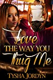 Bargain eBook - Love the Way You Thug Me