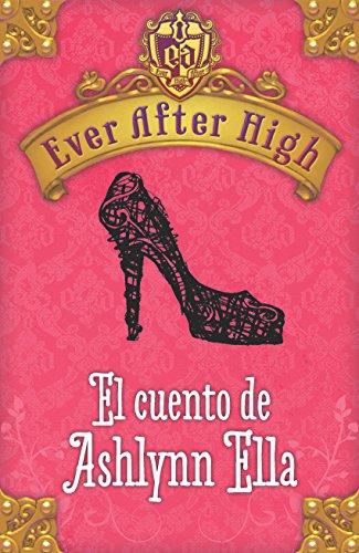 Ever After High. El cuento de Briar Beauty (Spanish Edition)