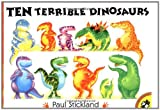 Ten Terrible Dinosaurs (Picture Puffins)