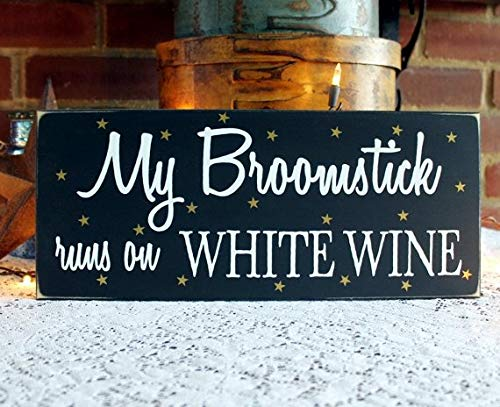 My Broomstick Runs on Wine Red or White Wood Sign Witch Halloween Decor 6x14 inch for $<!--$19.00-->