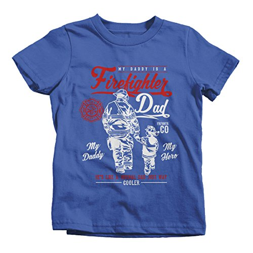 (Shirts By Sarah Boy's Daddy Is Firefighter T-Shirt My Hero Much Cooler Shirt (Royal Blue 4T))