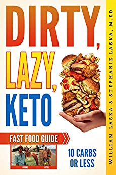 DIRTY, LAZY, KETO Fast Food Guide: 10 Carbs or Less ...