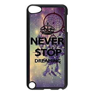 Never Stop Dreaming Customized Hard Plastic Cover Case fits iPod Touch 5th ipod5-linda144
