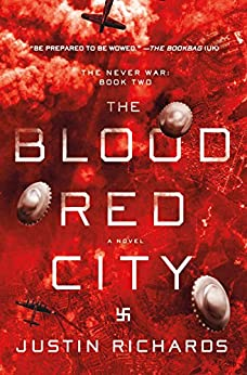 The Blood Red City: A Novel (The Never War) by [Richards, Justin]