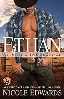 Ethan (Alluring Indulgence Book 5) by [Edwards, Nicole]