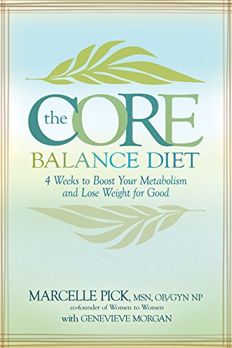 The Core Balance Diet: 4 Weeks to Boost Your Metabolism and Lose Weight for Good (Best Foods To Boost Your Thyroid)