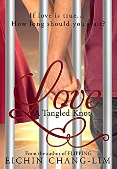 Love: A Tangled Knot: New Adult Romance by [Chang-Lim, Eichin]