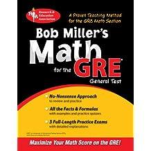 Bob Miller's Math for the GRE General Test (REA) (GRE Test Preparation)