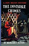 Invisible Chimes #3 (Judy Bolton Mysteries)