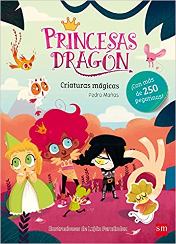 Princesas Dragón: Criaturas mágicas (Pegatinas): Amazon.es: Pedro Mañas Romero, Luján Fernández Méndez: Libros