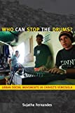 Who Can Stop the Drums?: Urban Social Movements