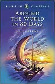 Amazon.com: Around the World in Eighty Days (9780140367119
