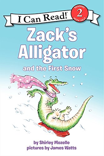 (Zack's Alligator and the First Snow (I Can Read Level 2))