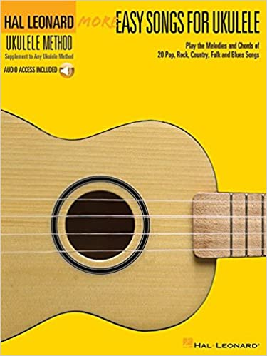 Download More Easy Songs For Ukulele (Book/CD Supplementary Songbook to the Hal Leonard Ukulele Method 2) PDF
