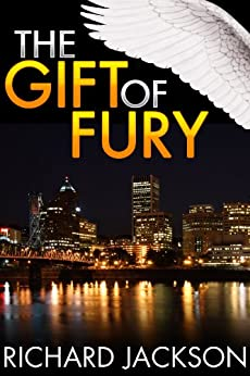 The Gift of Fury (The Count Albritton Series) by [Jackson, Richard]