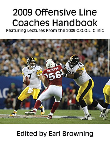 2009 Offensive Line Coaches Handbook: Featuring Lectures From the 2009 C.O.O.L. Clinic