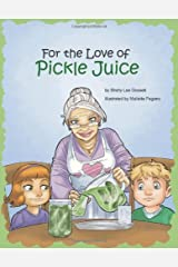 For The Love of Pickle Juice Hardcover