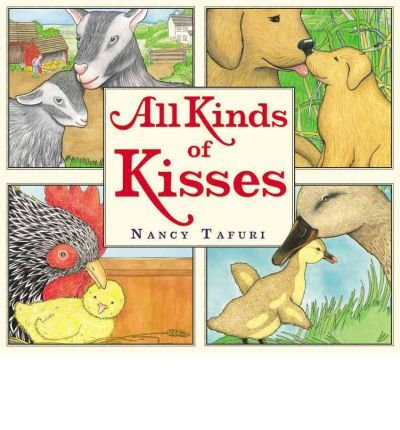 [ All Kinds of Kisses[ ALL KINDS OF KISSES ] By Tafuri, Nancy ( Author )Jan-02-2012 Hardcover pdf epub