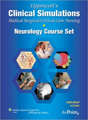 Lippincott S Clinical Simulations Medical Surgical Critical