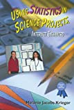 Using Statistics in Science Projects, Internet Enhanced, Melanie Jacobs Krieger, 0766016293