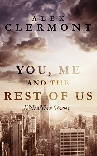 You, Me and the Rest of Us: #NewYorkStories