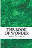 The Book of Wonder, Lord Dunsany, 1484125215