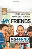 My Friends (Middle School Survival Series)