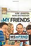 My Friends (Middle School Survival Series)
