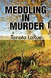 Meddling in Murder, Tanata La Rue, 1448938171