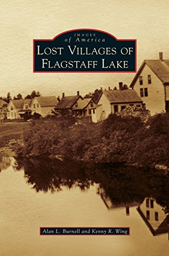 Lost Villages of Flagstaff Lake
