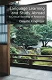 Language Learning and Study Abroad : A Critical Reading of Research, Kinginger, Celeste, 1137504544