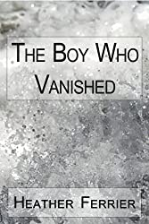 The Boy Who Vanished