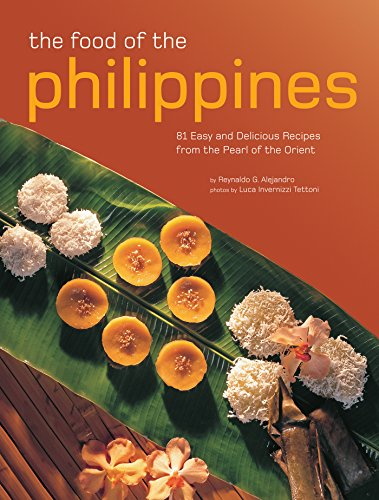 Food of the Philippines (Authentic Recipes Series) by Reynaldo G. Alejandro