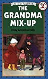 The Grandma Mix-Up (I Can Read Book 2) by McCully, Emily Arnold (1991) Paperback