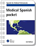 Medical Spanish Pocket: Spanish for Medical Professionals